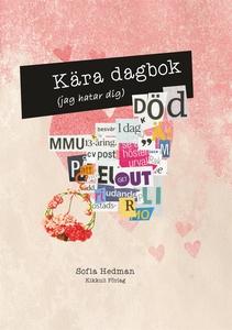 Kära dagbok (e-bok) av Sofia Hedman