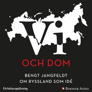 Vi och dom : Bengt Jangfeldt om Ryssland som id