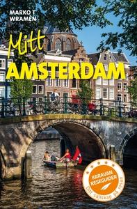 Mitt Amsterdam (e-bok) av Marko T Wramén