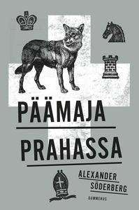 Päämaja Prahassa (e-bok) av Alexander Söderberg