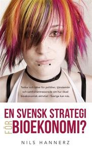 En svensk strategi för bioekonomi? (e-bok) av N