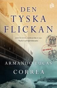 Den tyska flickan (e-bok) av Armando Lucas Corr
