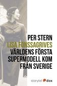 Lisa Fonssagrives – Världens första supermodell kom från Sverige