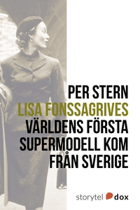 Lisa Fonssagrives – Världens första supermodell