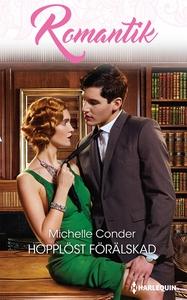 Hopplöst förälskad (e-bok) av Michelle Conder