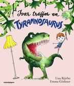 Ivar träffar en tyrannosaurus