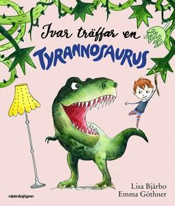 Ivar träffar en tyrannosaurus (e-bok) av Lisa B