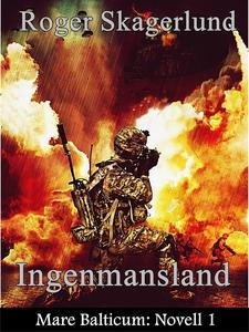 Ingenmansland: Mare Balticum: Novell 1 (e-bok)