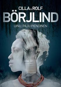 Uinu paju pienoinen (e-bok) av Rolf Börjlind, C