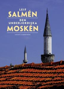 Den underjordiska moskén (e-bok) av Matilda Söd