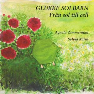 Glukke Solbarn (e-bok) av Agneta Zimmerman
