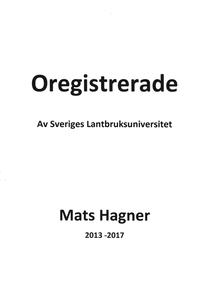 Oregistrerade av Sveriges Lantbruksuniversitet