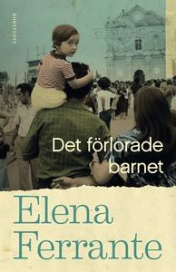 Det förlorade barnet (e-bok) av Elena Ferrante
