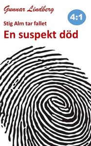 Stig Alm tar fallet - En suspekt död (e-bok) av