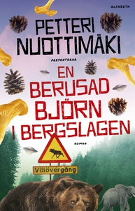 En berusad björn i Bergslagen (e-bok) av Petter