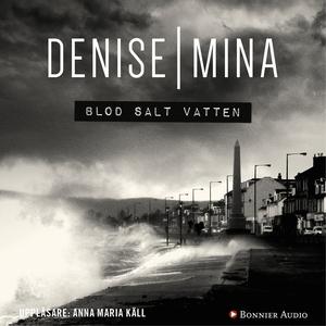 Blod salt vatten (ljudbok) av Denise Mina
