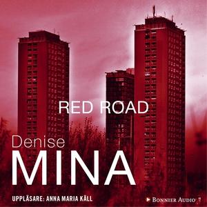 Red road (ljudbok) av Denise Mina