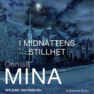 I midnattens stillhet (ljudbok) av Denise Mina