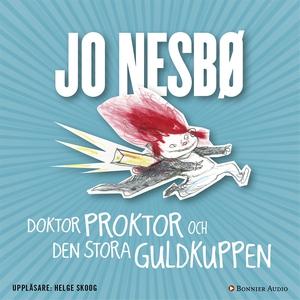 Doktor Proktor och den stora guldkuppen (ljudbo