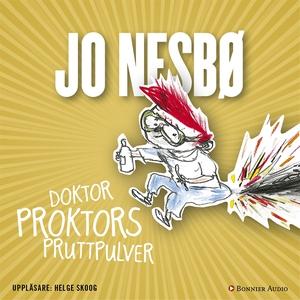 Doktor Proktors pruttpulver (ljudbok) av Jo Nes