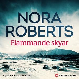 Flammande skyar (ljudbok) av Nora Roberts