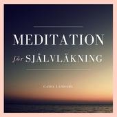 Meditation för självläkning
