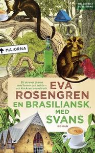 En brasiliansk, med svans (e-bok) av Eva Roseng