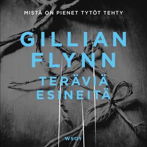 Teräviä esineitä (ljudbok) av Gillian Flynn