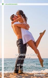 Oceaner av kärlek/Att våga hoppas (e-bok) av Ma