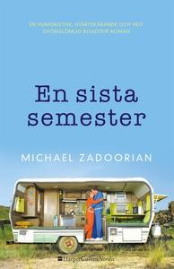 En sista semester (e-bok) av Michael Zadoorian