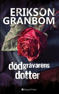 Dödgrävarens dotter (e-bok) av Thomas Erikson,