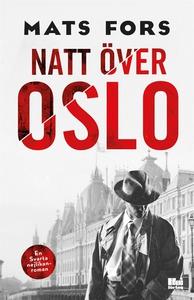 Natt över Oslo (e-bok) av Mats Fors
