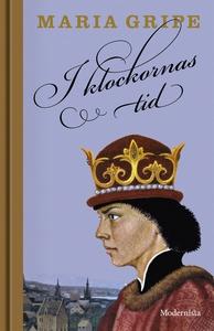 I klockornas tid (e-bok) av Maria Gripe