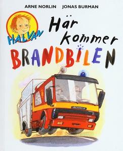 Här kommer brandbilen (e-bok) av Arne Norlin