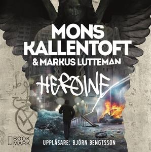 Heroine (ljudbok) av Mons Kallentoft, Markus Lu