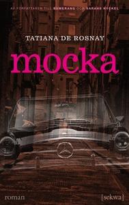 Mocka (ljudbok) av Tatiana de Rosnay