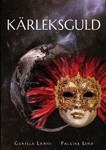 Kärleksguld (e-bok) av Gunilla Lanns, Pauline L