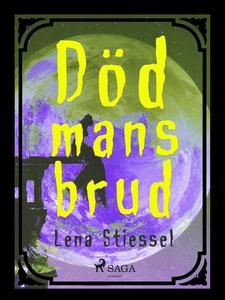 Död mans brud (e-bok) av Lena Stiessel