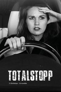 Totalstopp (e-bok) av Torsten Larsson, Annika M