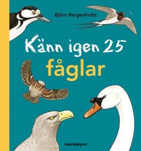 Känn igen 25 fåglar (e-bok) av Björn Bergenholt