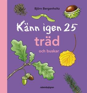 Känn igen 25 träd och buskar (e-bok) av Björn B