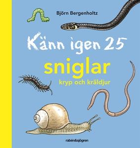 Känn igen 25 sniglar, kryp och kräldjur (e-bok)