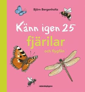 Känn igen 25 fjärilar och flygfän (e-bok) av Bj