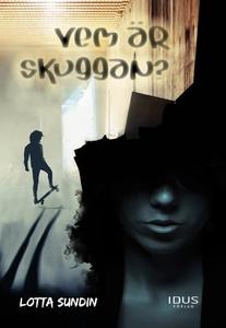 Vem är Skuggan? (e-bok) av Lotta Sundin