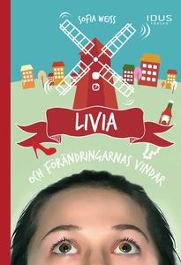 Livia och förändringarnas vindar (e-bok) av Sof