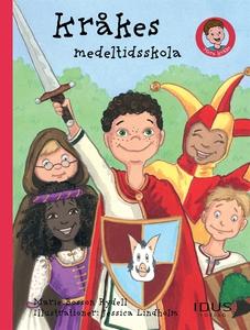 Kråkes medeltidsskola (e-bok) av Marie Bosson R