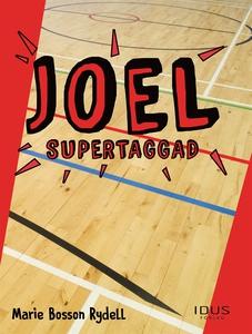 Joel - Supertaggad (e-bok) av Marie Bosson Ryde