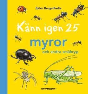 Känn igen 25 myror och andra småkryp (e-bok) av