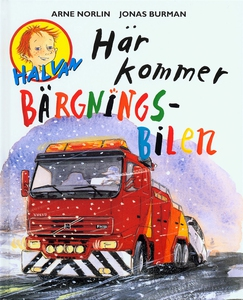 Här kommer bärgningsbilen (e-bok) av Arne Norli