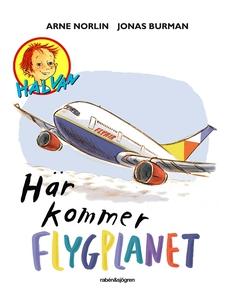 Här kommer flygplanet (e-bok) av Arne Norlin